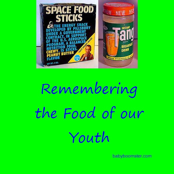 Remembering the Food of our Youth - Nostalgia