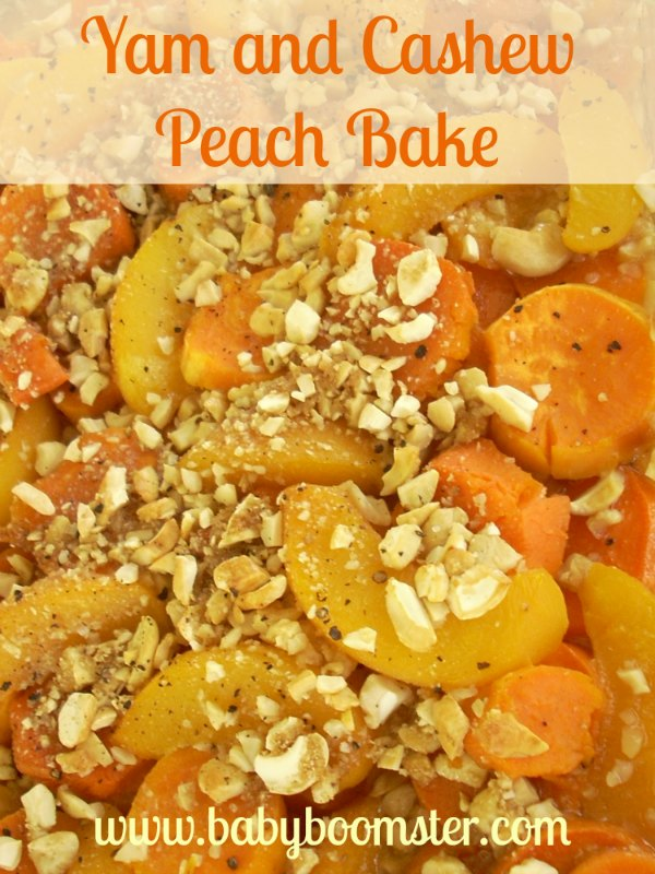 Baby Boomer Recipes | Holidays | Thanksgiving Yam and Cashew Peach Bake