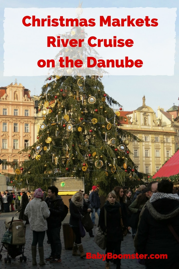 Baby Boomer Travel | River Cruise Christmas Markets - Danube - Prague