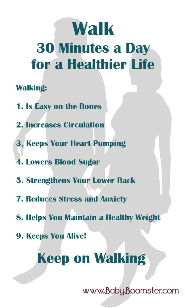 Walk 30 minutes a day for a healthier life. 9 reasons walking will benefit your health #fitnessover50 #fitness #walking #babyboomers #weightloss #reducestress