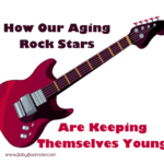 How Our Aging Rockstars are Keeping Themselves Young