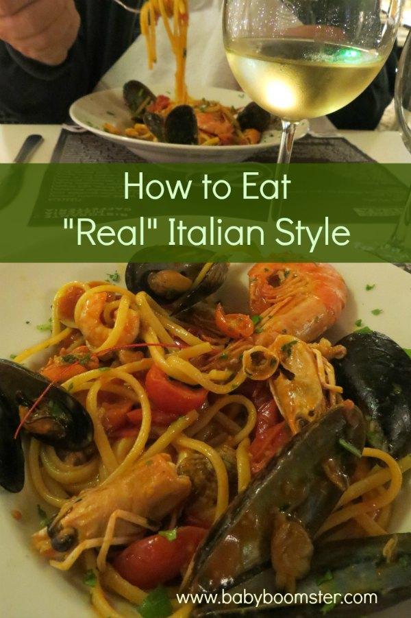 Baby Boomer Travel | Italy | How to Eat Italian