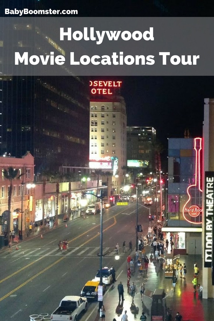 Baby Boomer Travel | Los Angeles | Hollywood Movie Locations Tour