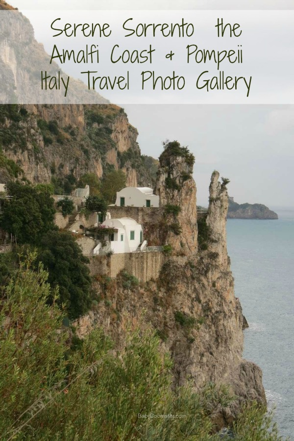 Baby Boomer Travel | Italy | Sorrento - Amalfi Coast - Pompeii