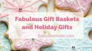 Baby Boomer Women | Holiday Gifts | Gift Baskets and Holiday Gifts