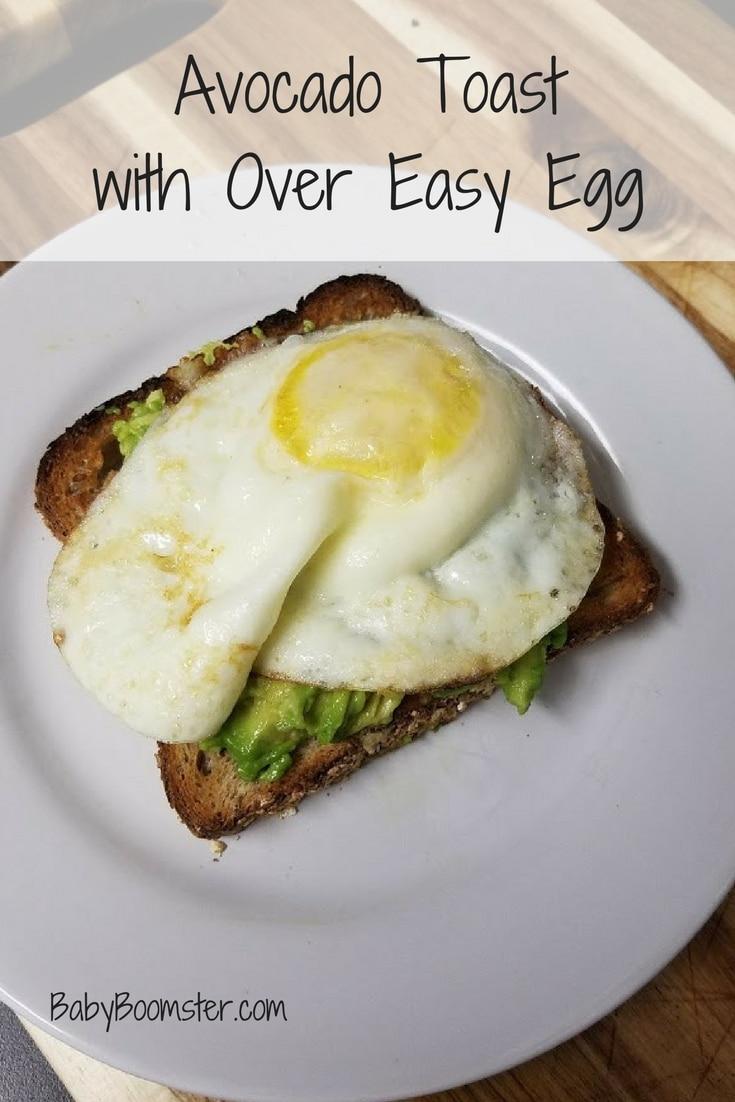 Baby Boomer recipes | Breakfast | Avocado Toast - over easy egg