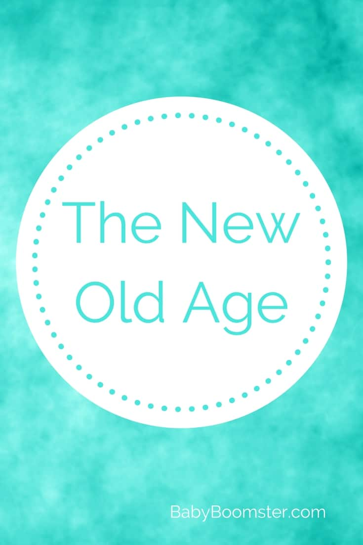 Baby Boomer Women | Conference | The New Old Age - Aging Conference
