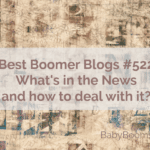 Best Boomer Blogs | Blogging | What's in the news