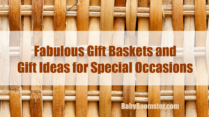 Fabulous Gift Baskets and Shopping Ideas for Special Occasions