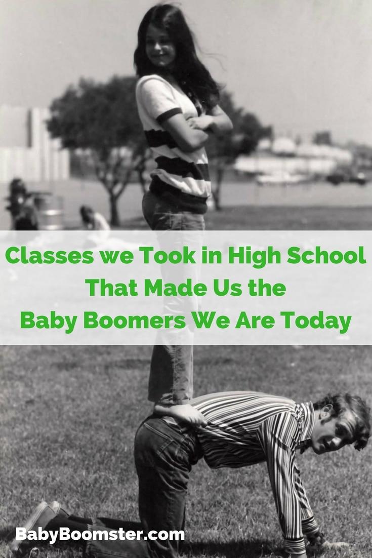 Baby Boomers   High School   High School classes we took