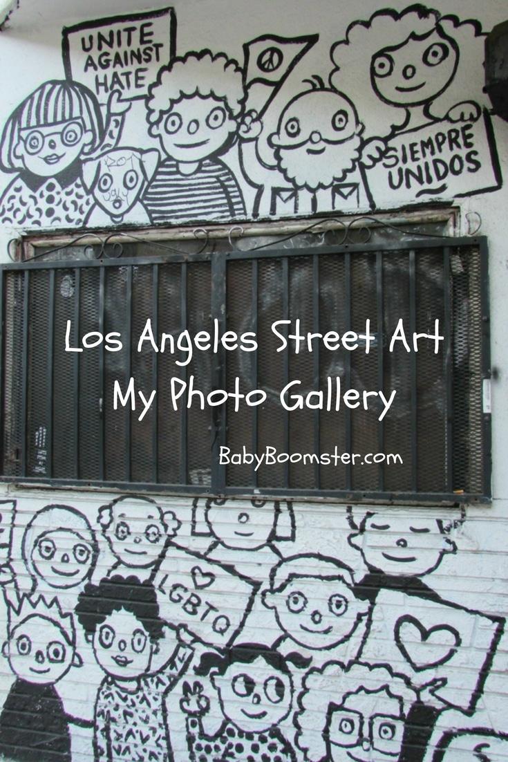 Baby Boomer Travel | Los Angeles | Street Art
