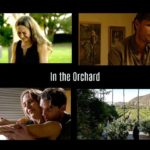 In the Orchard – Independent Feature Film Review