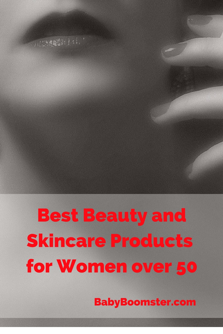 Baby Boomer Women | Beauty | Best Beauty and Skincare Products for Women Over 50