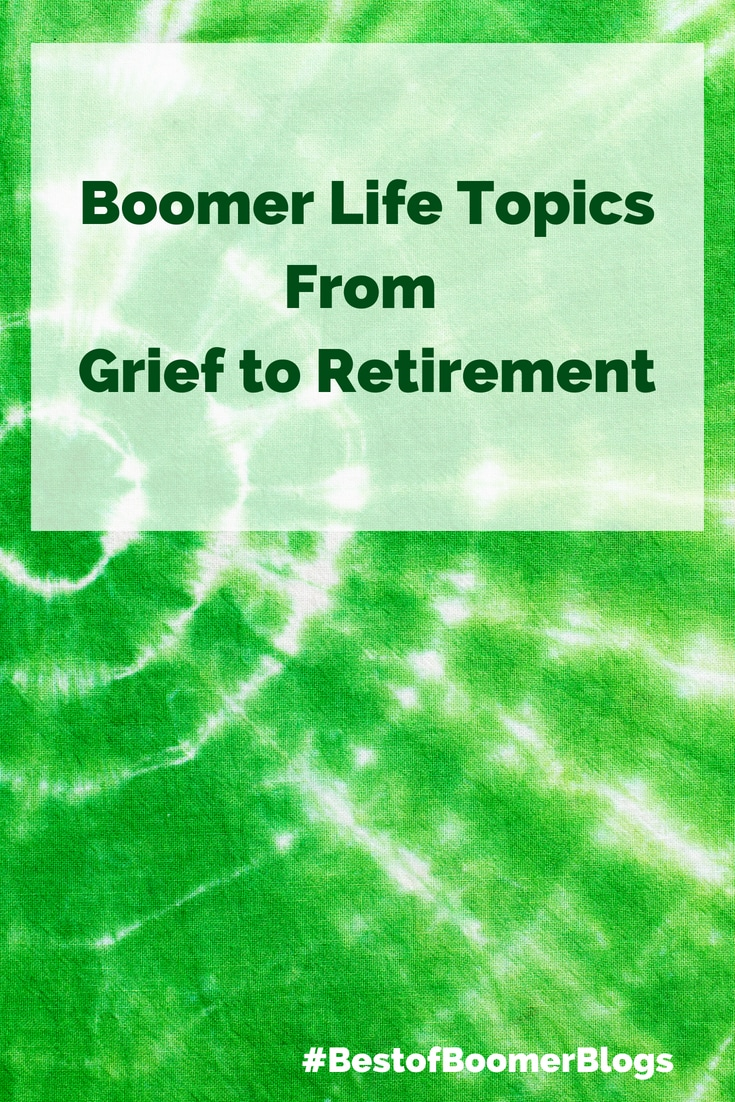 Best of Boomer Blogs | Life Topics