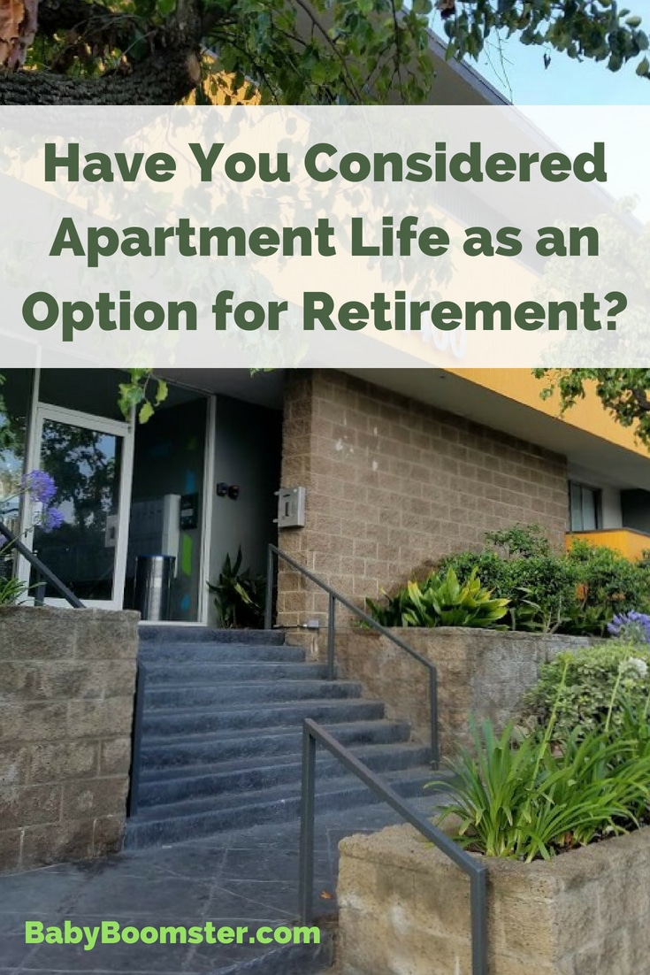 Weighing the options of apartment life as an option for retirement. It's not all that bad.