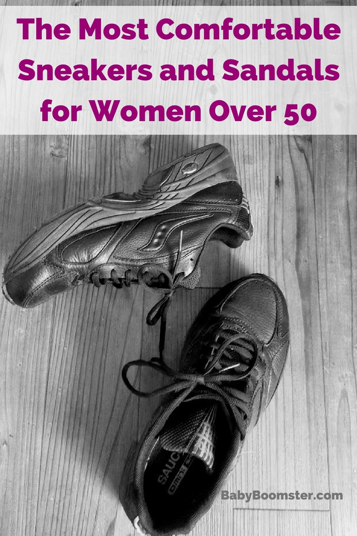 Baby Boomer Women | Fashion Over 50 | Most Comfortable Sneakers and Sandals
