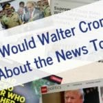 With so many news outlets what would Walter Cronkite think of the news today. #babyboomers