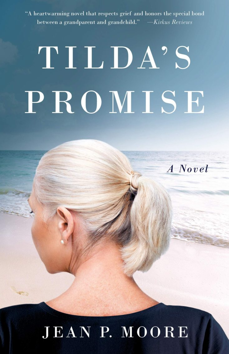 Tilda's Promise, a #novel by Jean Moore tells the story of loss for both a wife and a granddaughter.