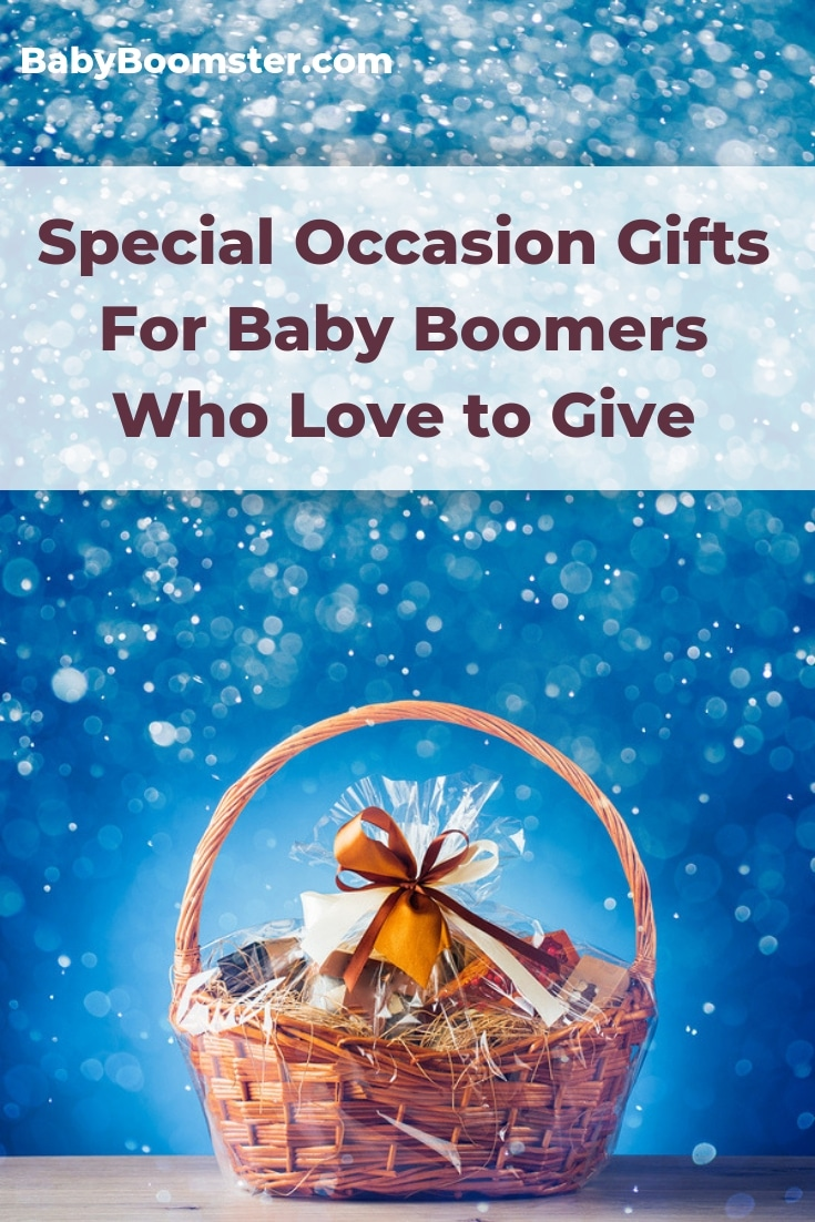 Special Occasion Gifts For Baby Boomers Who Love to Give #giftideas #babyboomers #over50 #onlinegifts #womenover50 #midlife #holidaygifts #specialoccasion #giftguide #shoppingguide