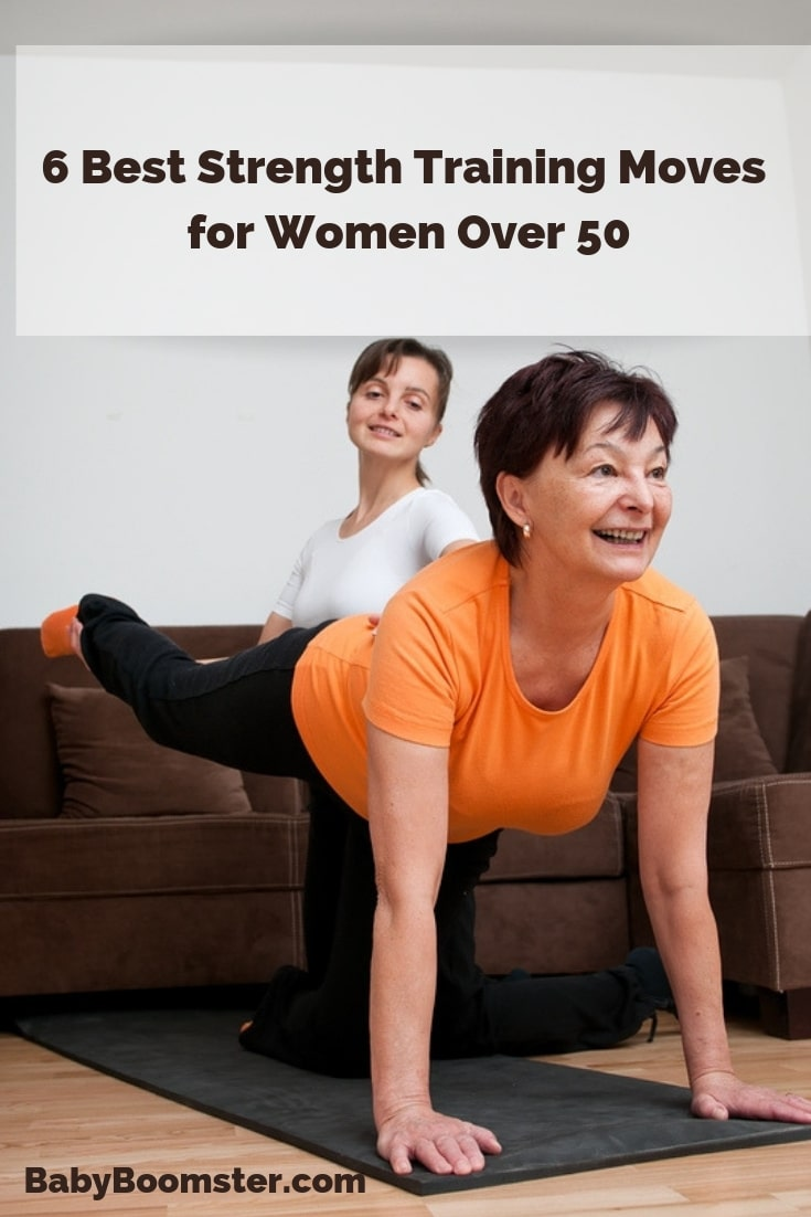 6 Best Strength Training Moves for Women Over 50 #fitnessover50 #exercise #strengthtraining #babyboomers #midlife #womenover50