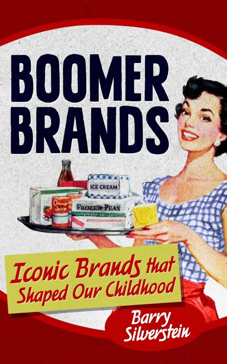 A #review of Boomer Brands: Iconic Brands that Shaped our Childhood by Barry Silverstein #book #babyboomers #over50