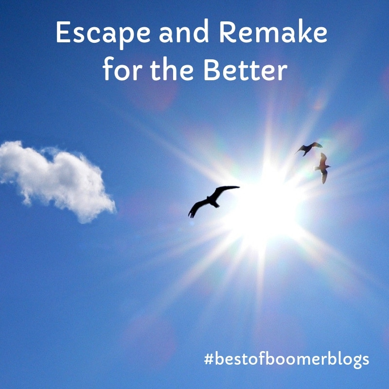 Best of Boomer Blogs - Escape and remake for the better - Posts by #BabyBoomer #bloggers #over50 #retirement