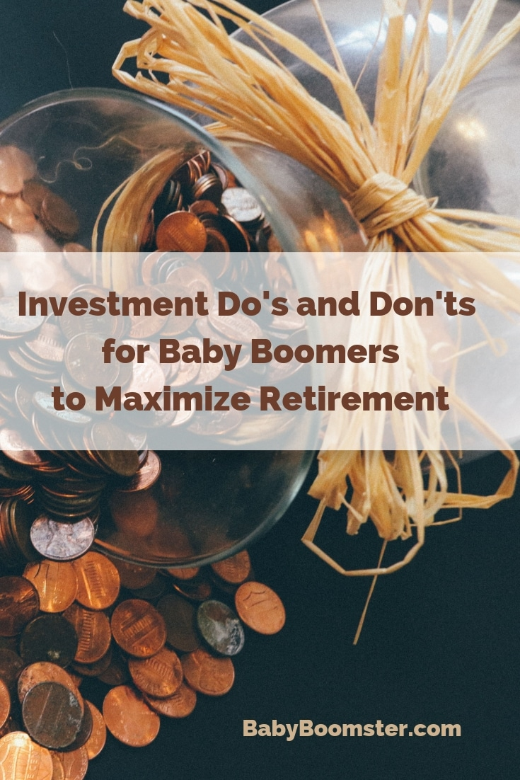 Investment Do's and Don'ts for Baby Boomers to maximize #retirement - As more and more Boomers reach retirement age it's important to have enough cash in the bank to fund it. These helpful hints will make it easier. Photo by pexels #investment #over50 #midlife #finance #financialtips #money