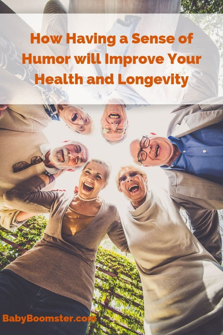 How Having a Sense of Humor Will Improve Your Health and Longevity - As the world grows crazier it helps to have a good laugh to feel better. #humor #comedians #laughter #funny