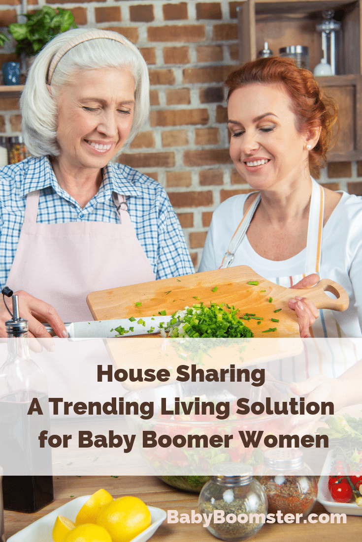 House Sharing is becoming a popular living solution for Baby Boomer women because it cuts down on expenses and single women get support from other women their own age. #womenover50 #babyboomers #retirementliving #seniors