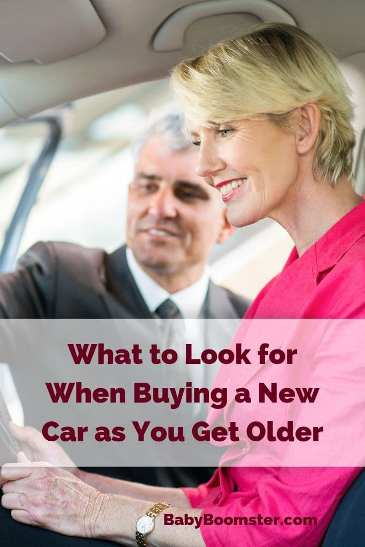 Baby Boomers who are considering buying a new car may want to think about certain considerations when deciding what make and model to purchase. This post will give you car buying tips for older people. #babyboomers #newcar #buyacar #over50 #midlife
