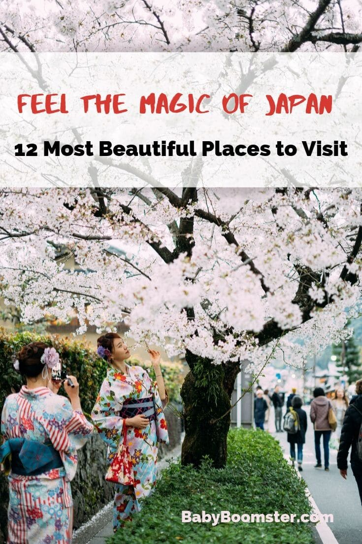 Feel the Magic of Japan - Discover 12 amazing and beautiful places to go in #Japan - It's a beautiful country especially if you get out of the city. #travel #thingstodo #Placestogo #Asia #cherryblossoms #geisha