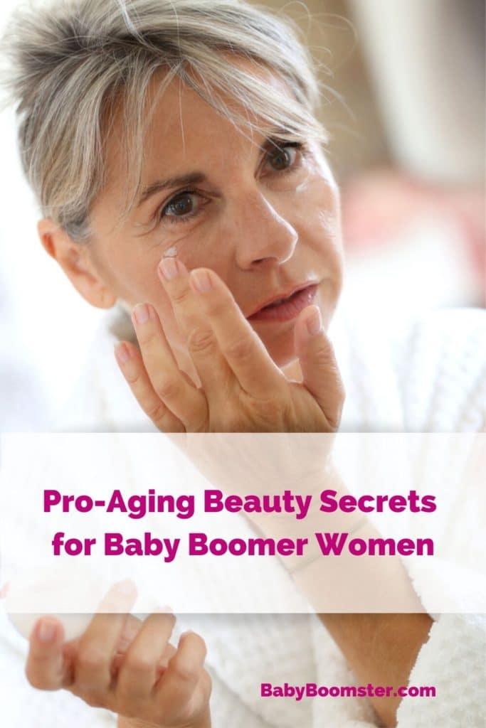 Pro-Aging Beauty Secrets