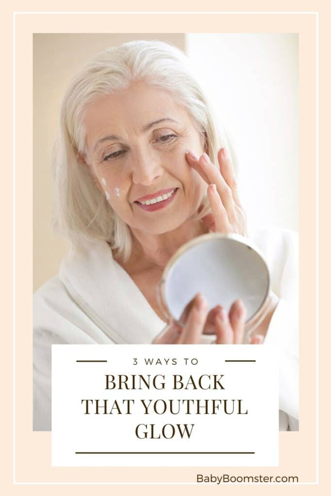 Bring back that youthful glow - mature skin