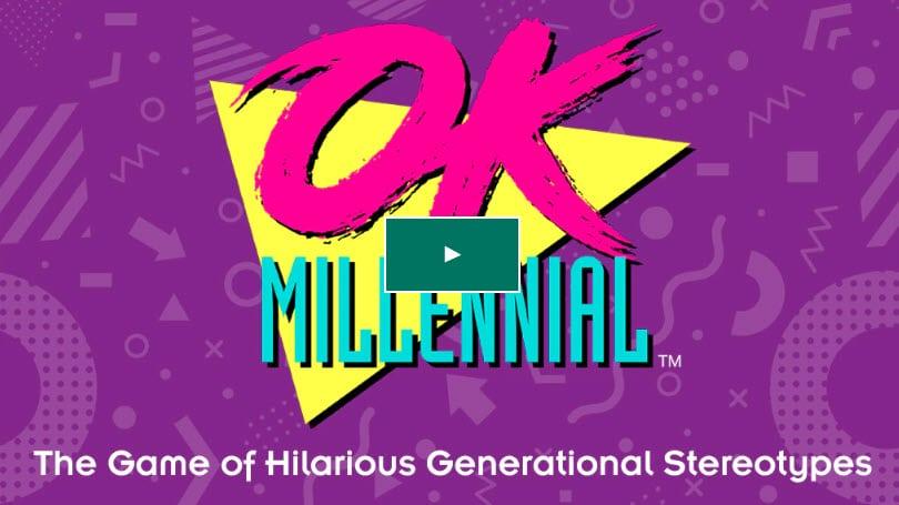 OK Millennial a game for Millennials and Boomers.