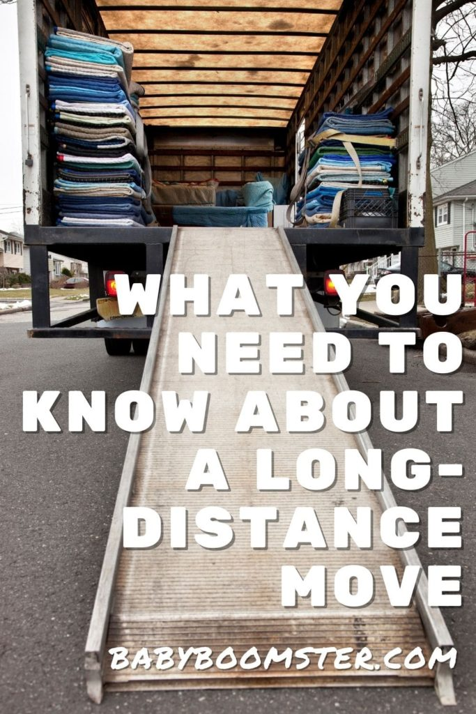 What you need to know about a long-distance move.