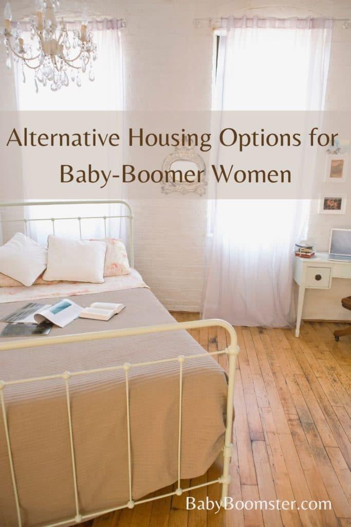 Alternative Housing Options for Baby Boomer Women