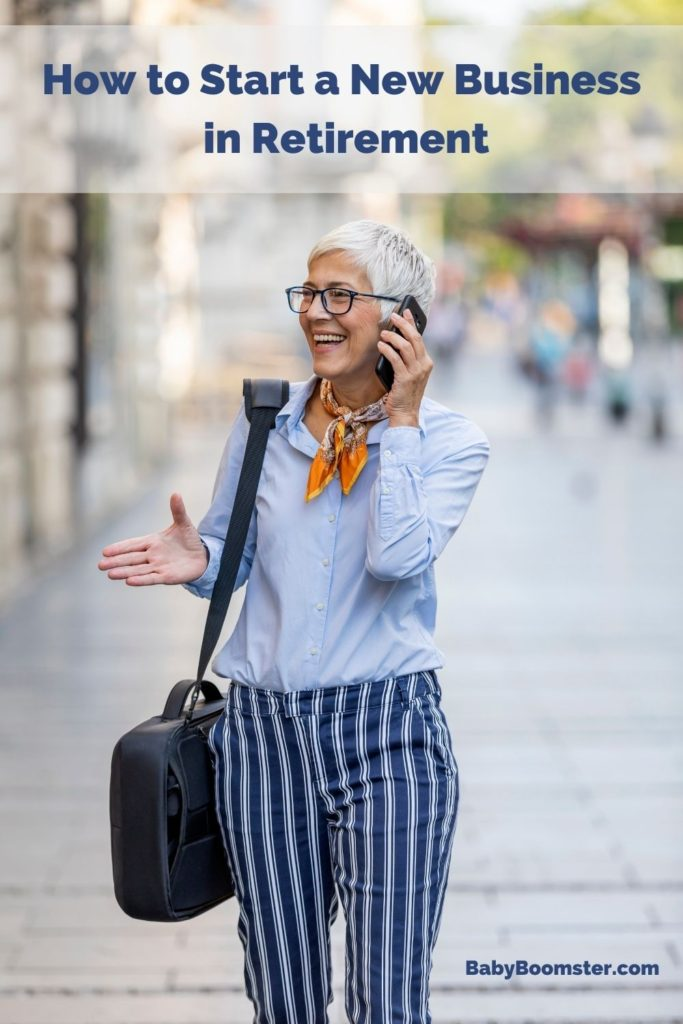 How to start a new business in retirement
