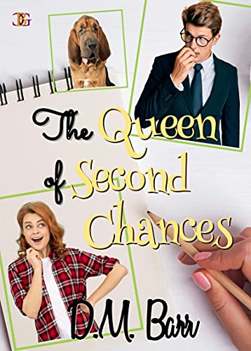The Queen of Second Chances book by DM Barr